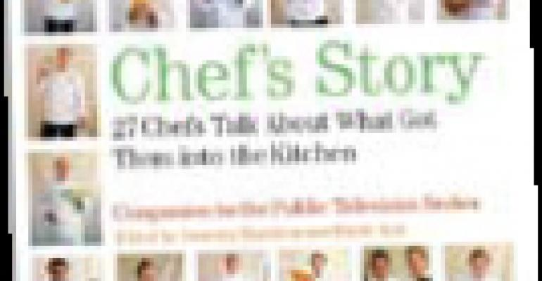 Chef's Story: 27 Chefs Talk About What Got Them Into the Kitchen