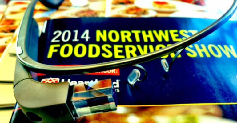 The Northwest Foodservice Show is encouraging live streaming via Google Glass